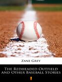 Ebook The Redheaded Outfield and Other Baseball Stories