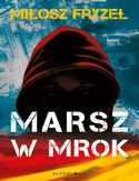 Ebook Marsz w mrok