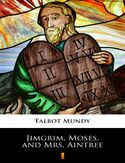 Ebook Jimgrim, Moses, and Mrs. Aintree