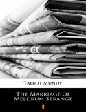 Ebook The Marriage of Meldrum Strange