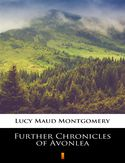 Ebook Further Chronicles of Avonlea