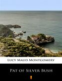 Ebook Pat of Silver Bush