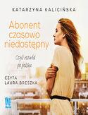 Abonent czasowo niedostępny, czyli rozwód po polsku