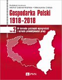 Ebook Gospodarka Polski 1918-2018 tom 2