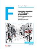 Fonetyka i ortografia dźwięku języka francuskiego. Od teorii językoznawczych do praktyki glottodydaktycznej