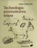 Technologia przetwórstwa mięsa