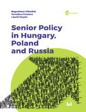 Ebook Senior Policy in Hungary, Poland and Russia