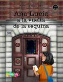 Ana Lucia a la vuelta de la esquina