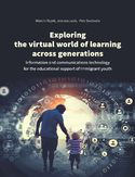 Ebook Exploring the virtual world of learning across generations. Information and communications technology for the educational support of immigrant youth