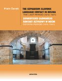 Ebook The Sephardim-Slavonic language contact in Bosnia. The last period (1918-1941) / Sefardyjsko-słowiański kontakt językowy w Bośni. Ostatni period (1918-1941)