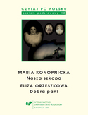 Czytaj po polsku. T. 3: Maria Konopnicka: