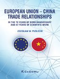 Ebook European Union - China. Trade Relationships. In the 70 years of born anniversary and 47 years of scientific work