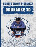 -85% na ebooka Buduję swoją pierwszą drukarkę 3D. Do końca dnia (06.08.2021) za  9,90 zł