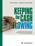 Ebook Keeping the cash flowing. The principles and practice of modern trade credit management in Poland's market economy