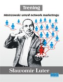 Ebook Trening. Mistrzowski umysł network marketingu