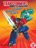 Ebook Transformers. Transformers  Robots in Disguise  Próby Optimusa Primea