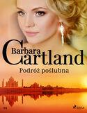 Ponadczasowe historie miłosne Barbary Cartland. Podróż poślubna - Ponadczasowe historie miłosne Barbary Cartland (#129)