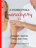 -67% na ebooka Z pamiętnika masażysty II. Człowiek zawsze kicha dwa razy. Do końca dnia (08.05.2021) za  9,90 zł