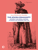 Ebook The Jewish Community: Authority and Social Control in Poznan and Swarzedz 1650-1793