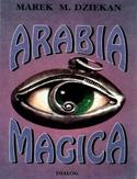 -60% na ebooka Arabia magica. Wiedza tajemna u Arabów przed islamem. Do końca dnia (21.10.2021) za  9,90 zł