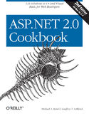 ASP.NET 2.0 Cookbook. 125 Solutions in C# and Visual Basic for Web Developers. 2nd Edition