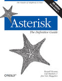 Asterisk: The Definitive Guide. 4th Edition