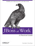Ebook JBoss at Work: A Practical Guide. A Practical Guide