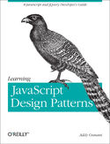 Ebook Learning JavaScript Design Patterns. A JavaScript and jQuery Developer's Guide