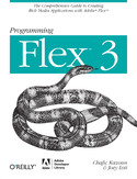 Ebook Programming Flex 3. The Comprehensive Guide to Creating Rich Internet Applications with Adobe Flex