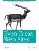 Ebook Even Faster Web Sites. Performance Best Practices for Web Developers