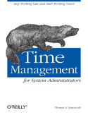 Ebook Time Management for System Administrators. Stop Working Late and Start Working Smart