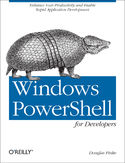 Ebook Windows PowerShell for Developers. Enhance Your Productivity and Enable Rapid Application Development