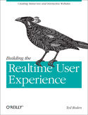 Ebook Building the Realtime User Experience. Creating Immersive and Interactive Websites
