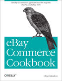 Ebook eBay Commerce Cookbook. Using eBay APIs: PayPal, Magento and More
