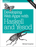 Ebook Developing Web Apps with Haskell and Yesod. Safety-Driven Web Development. 2nd Edition