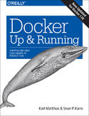 Ebook Docker: Up & Running. Shipping Reliable Containers in Production