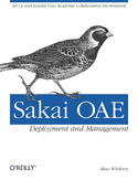 Ebook Sakai OAE Deployment and Management. Open Source Collaboration and Learning for Higher Education