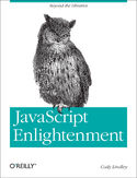 Ebook JavaScript Enlightenment. From Library User to JavaScript Developer
