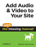 Ebook Add Audio and Video to Your Site: The Mini Missing Manual