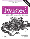 Twisted Network Programming Essentials. Event-driven Network Programming with Python. 2nd Edition