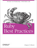 Ruby Best Practices. Increase Your Productivity - Write Better Code
