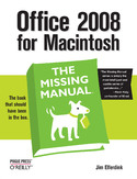 Ebook Office 2008 for Macintosh: The Missing Manual. The Missing Manual