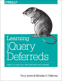 Ebook Learning jQuery Deferreds. Taming Callback Hell with Deferreds and Promises