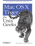 Ebook Mac OS X Tiger for Unix Geeks. 3rd Edition