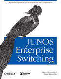Ebook JUNOS Enterprise Switching. A Practical Guide to JUNOS Switches and Certification