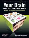Ebook Your Brain: The Missing Manual. The Missing Manual
