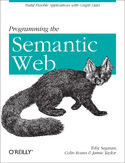 Ebook Programming the Semantic Web. Build Flexible Applications with Graph Data