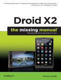 Ebook Droid X2: The Missing Manual. 2nd Edition
