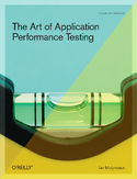 The Art of Application Performance Testing. Help for Programmers and Quality Assurance