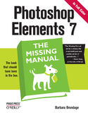 Ebook Photoshop Elements 7: The Missing Manual. The Missing Manual